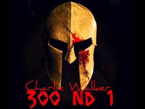 Charlie Walker - 300 ND 1 (300 Violin Orchestra - Jorge Quintero) REMIX