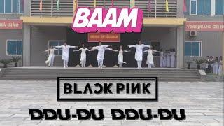 """""""DDU DU DDU DU_BAAM"""" [THPT DANCE KPOP COVER] -  BY GST💎THPT SƠN TÂY-HÀ NỘI"""