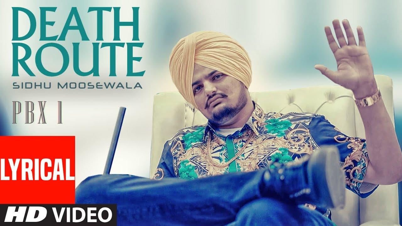 Death Route Lyrical   PBX 1   Sidhu Moose Wala   Intense   Latest Punjabi Songs 2018 Watch Online & Download Free