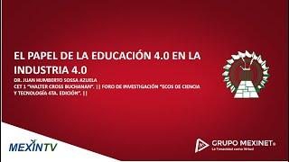 EL PAPEL DE LA EDUCACIÓN 4.0 EN LA INDUSTRIA 4.0
