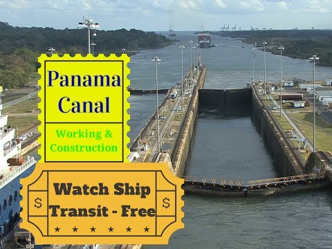 Panama Canal - Working, Construction & Transit.