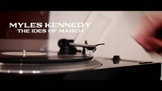 Смотреть клип Myles Kennedy - The Ides Of March