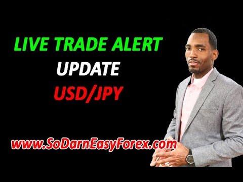 LIVE Trade Alert UPDATE USD/JPY - So Darn Easy Forex