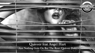 Quivver feat. Angel Hart - Aint Nothing Goin On But The Rent (Quivver Dub) BOZ040