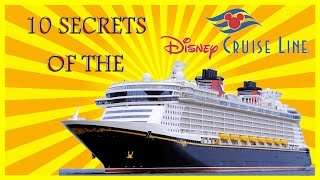 Top 10 Secrets of the Disney Cruise Line Ship