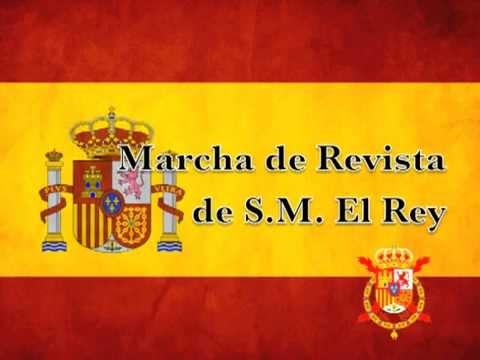 Marcha de Revista de S.M el Rey