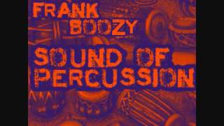 Frank Boozy - Sound of Percussion (DJ SET 2012 February TECH-HOUSE)