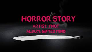 How To Cook™ Y-Not Special - Presents: Horror Story (Lyric video)