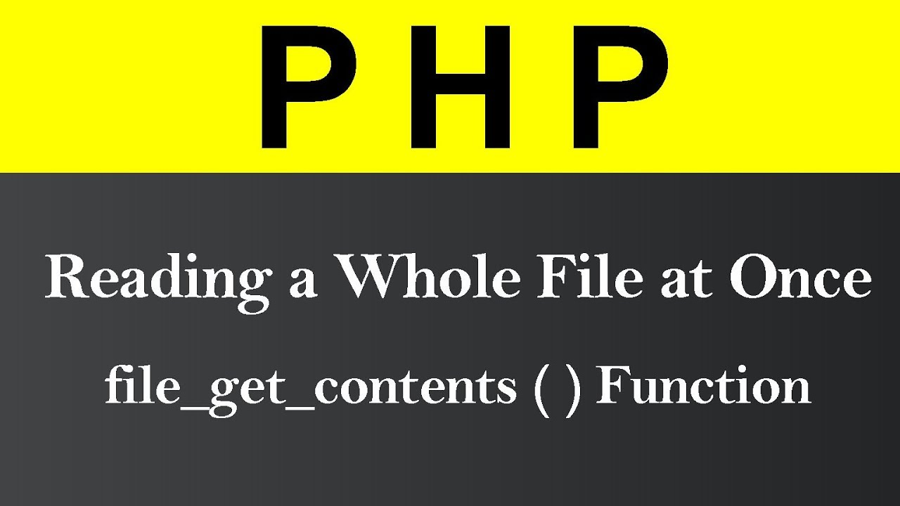 Reading a Whole File at Once in PHP (Hindi)
