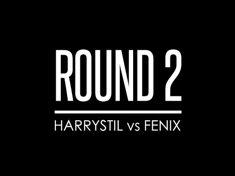 X-BAR CONNEXION 7 - Round 2 - Harrystil VS Fenix