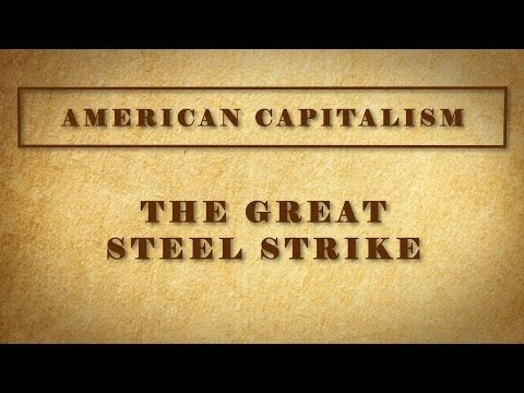 The Great Steel Strike