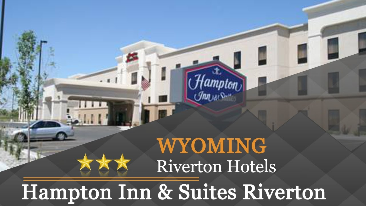 Hampton Inn Suites Riverton Hotels Wyoming