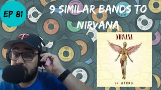 Let's Explore 9 Similar Bands to Nirvana