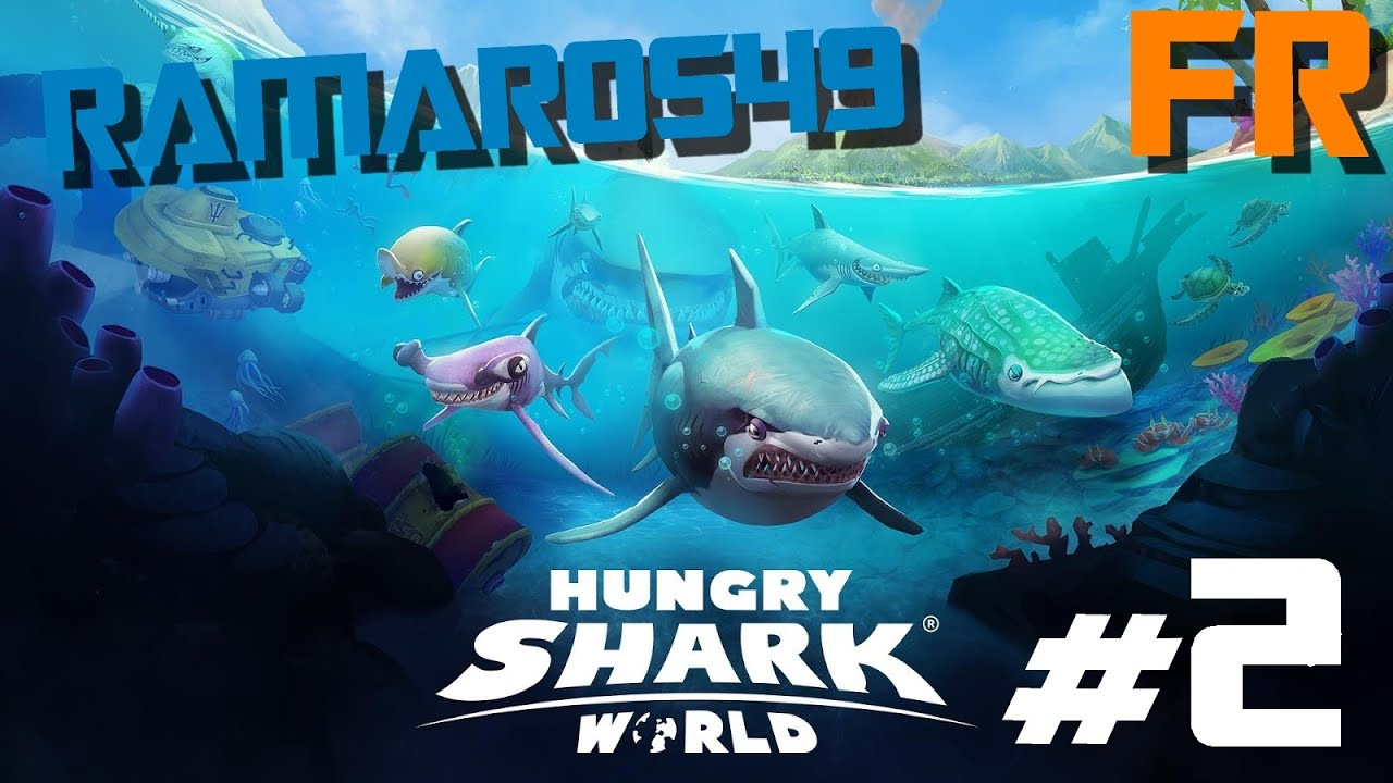 hungry shark world ep fr hd requin bleu hungry shark world ep2 fr hd requin bleu