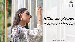 HAUL CUMPLEAÑOS y NUEVA COLECCIÓN | PASO A PASO