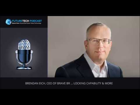 Brendan Eich, CEO of Brave Browser   Built in Ad Blocking Capability and More