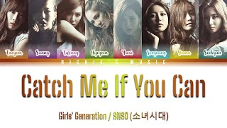 Girls' Generation / SNSD (소녀시대) - Catch Me If You Can [Color Coded Lyrics Han Rom Eng]