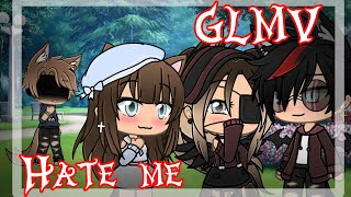 Hate me | GachaLife Music Video| GLMV