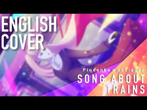 Vocaloid - Song About Trains (English Cover)【Melt】
