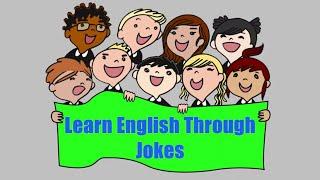 Learn English Through Jokes