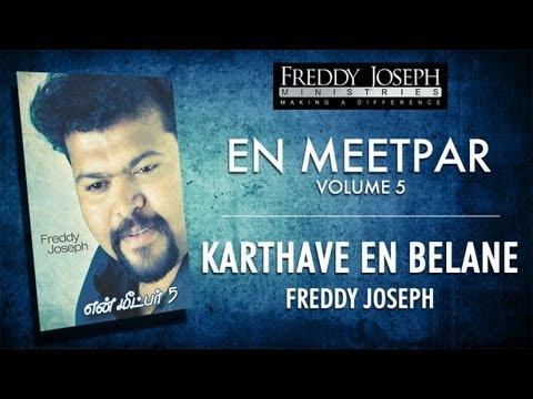 Karthave En Belane En Meetpar Vol 5 - Freddy Joseph