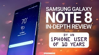 Samsung Galaxy Note 8 In-Depth Review by an iPhone User of 10 Years [4K] thumbnail