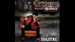 Huella Digital Mix El Coyote Y Su Banda Tierra Santa Rancheras Y Corridos