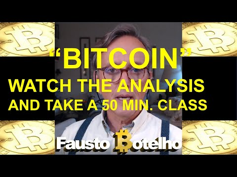 BITCOIN - WATCH THE ANALYSIS AND TAKE THE CLASS