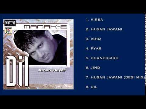 DIL - MANAK-E - FULL SONGS JUKEBOX