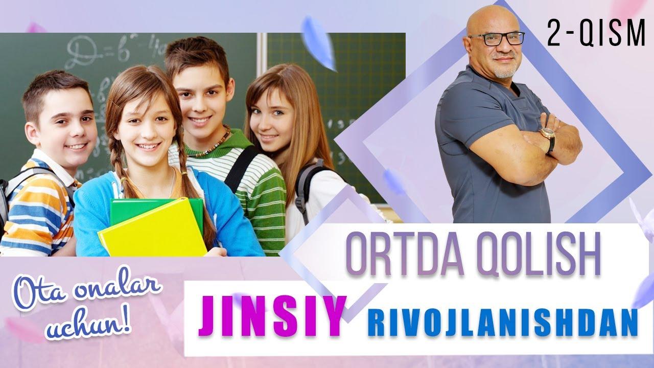 JINSIY RIVOJLANISHDAN ORTDA QOLISH 2 QISM MyTub.uz TAS-IX