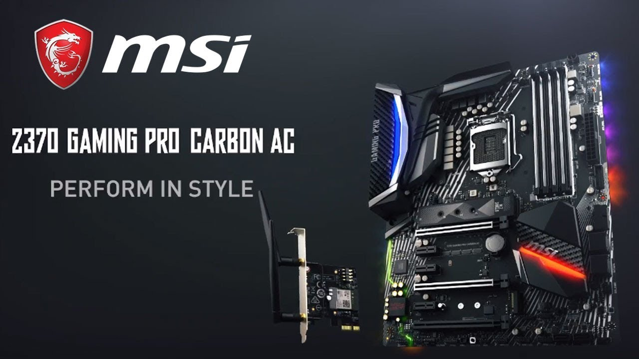 MSI Z370 GAMING PRO CARBON AC - Perform in Style | Gaming Motherboard | MSI
