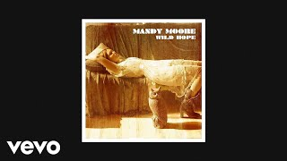Mandy Moore - Nothing That You Are (AUDIO)
