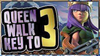 QUEEN WALK is the KEY TO THREE   3 STAR WAR STRATEGIES   Clash of Clans