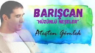 Barışcan ATEŞTEN GÖMLEK Official Audio