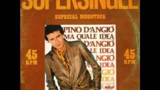 Pino D Angio Ma Quale Idea Long Version
