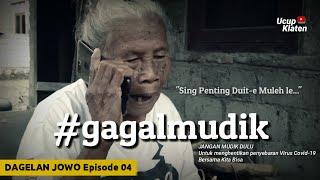 Download song DAGELAN JOWO Eps. 04 - Ga Usah Mudik Sing Penting Duit'e Muleh - Ucup Klaten