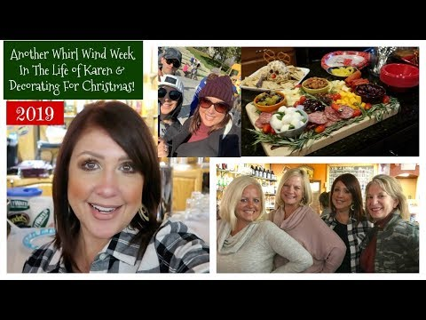 Karen's Vlog: Another Whirl Wind Week In The Life of Karen & Decorating For Christmas!