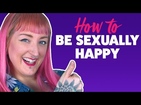 How to Be Sexually Happy | What is Sexual Happiness?