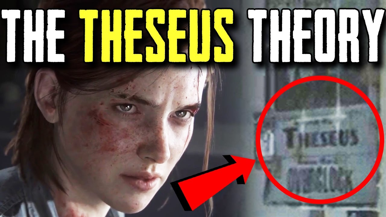 The Only The Last Of Us Part Ii Game Theory You Need To Know The Theseus Theory