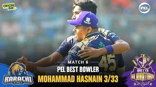 MATCH 6 - PEL BEST BOWLER - Mohammad Hasnain 3/33