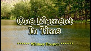 Download lagu One Moment In Time Whitney Houston MP3