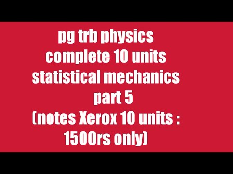 Pg Trb/ Trb physics notes/trb physics notes in Tamil/ statistical mechanics  part 5