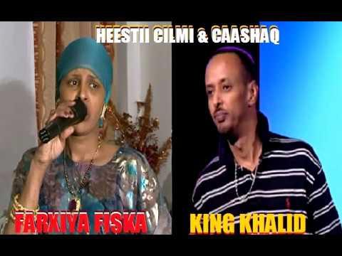 KING KHALID & FARXIYA FISKA HEES CUSUB CILMI IYO CAASHAQ