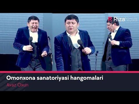 Avaz Oxun - Omonxona sanatoriyasi hangomalari (Olov Nur)