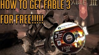 How to get Fable 3 For FREE!!!!!! 2014