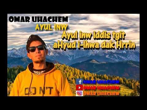 Omar UHACHEM Cover Younes N Tilelli : *Ayul Inw* (Musique Audio)