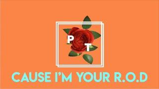 PT - R.O.D. (Official Lyric Video)