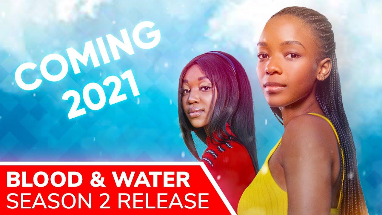 Download BLOOD & WATER Season 2 - 2021 on Netflix | Ama Qamata (Puleng) and Khosi Ngema (Fikile) will return