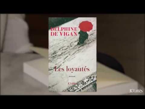 les loyautes delphine de vigan