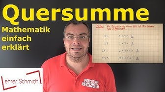 Quersumme | Mathematik - einfach erklärt | Lehrerschmidt